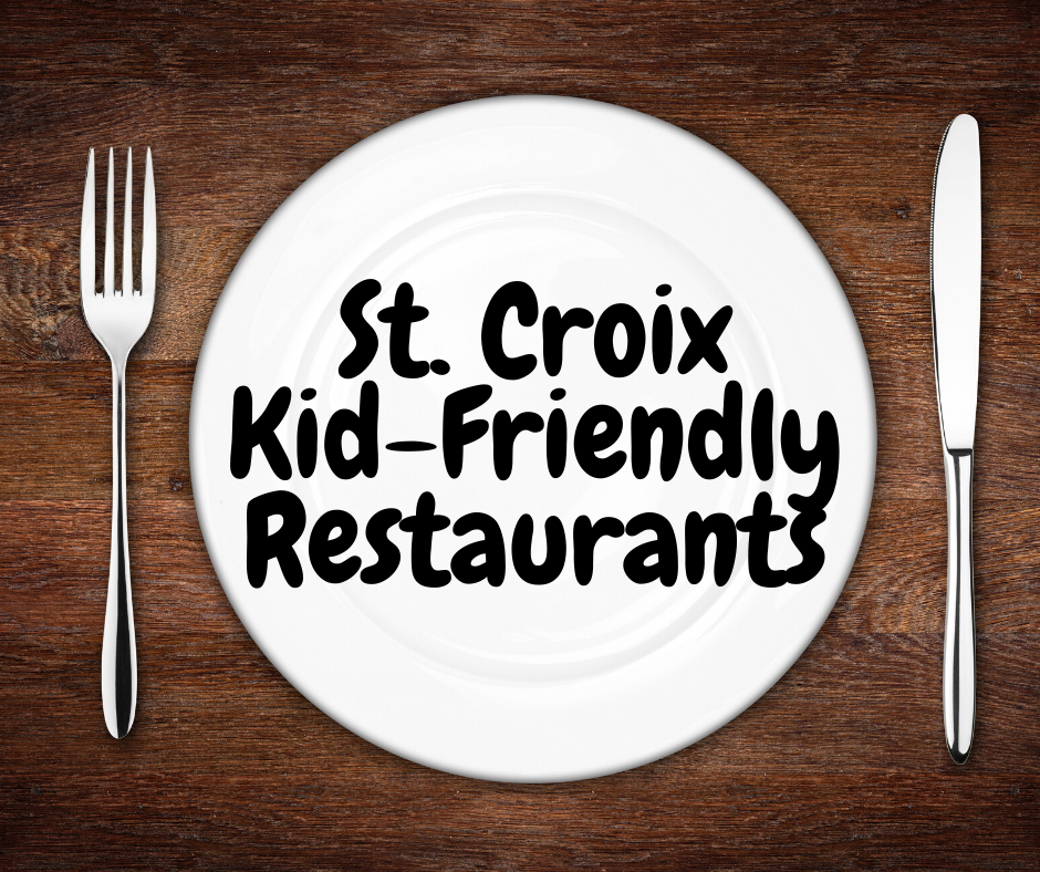 St Croix kid friendly restaurants